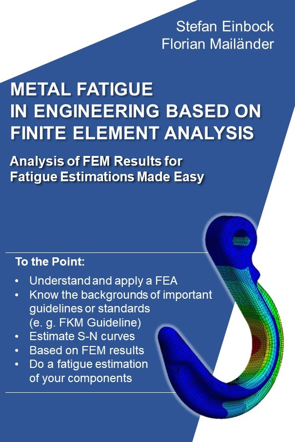 Book: Metal fatigue in engeineering based on FEM Finite element analysis