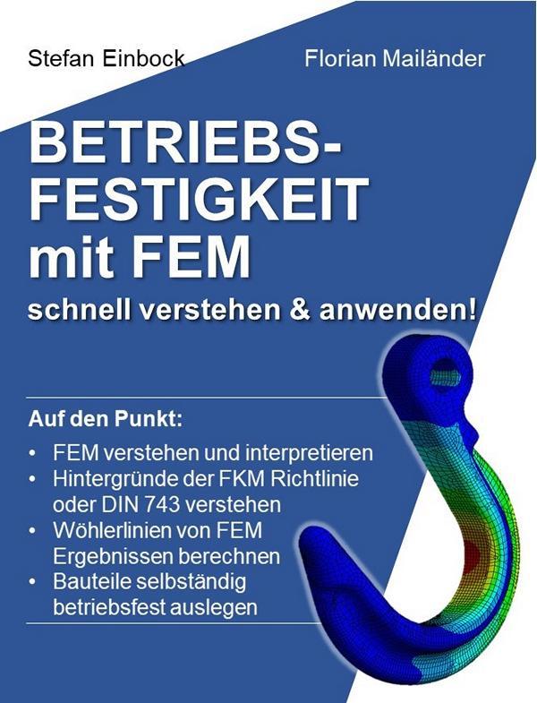 Buch Betriebsfestigkeit mit FEM schnell verstehen & anwenden