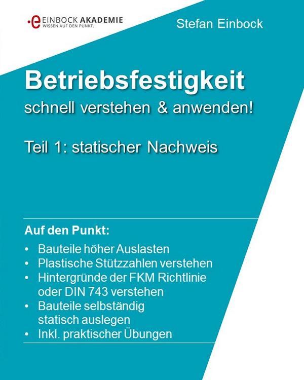 Buch Statischer Nachweis der Betriebsfestigkeit. Hintergründe zur FKM-Richtlinie