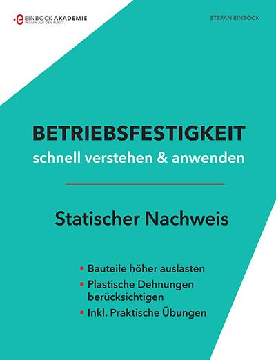 Buch Einführung in die Betriebsfestigkeit Teil 1 Statischer Festigkeitsnachweis