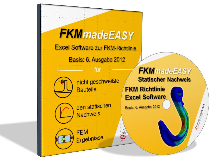 Das Excel Werkzeug für den Festigketisnachweis nach der FKM-Richtlinie 6. Auflage 2012